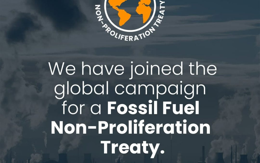 We have joined the global campaign for a fossil fuel non-proliferation treaty!