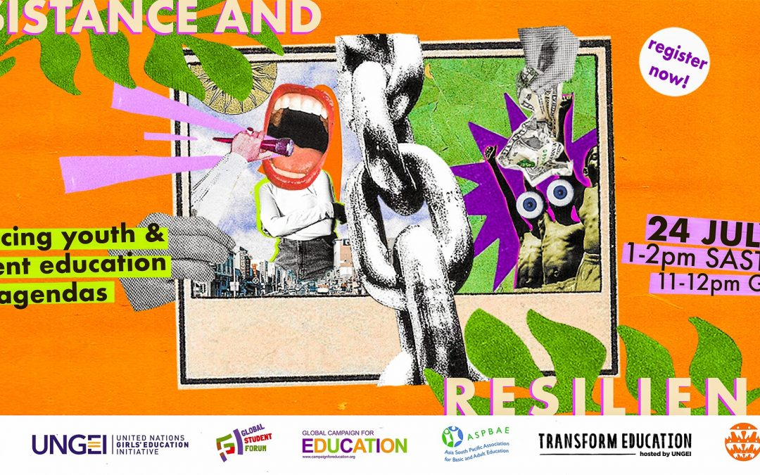 GPE Side Event – Resistance and Resilience – Financing Youth and Student Education Agendas
